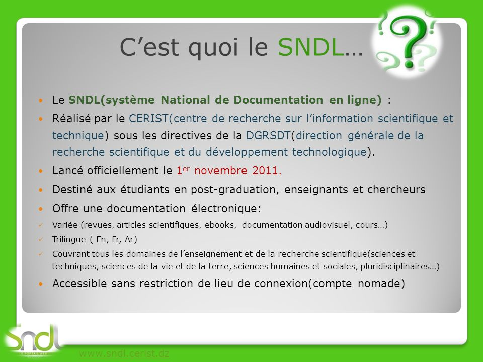 1- Documentation internationale 2- Documentation nationale Quelle documentation sur SNDL …?