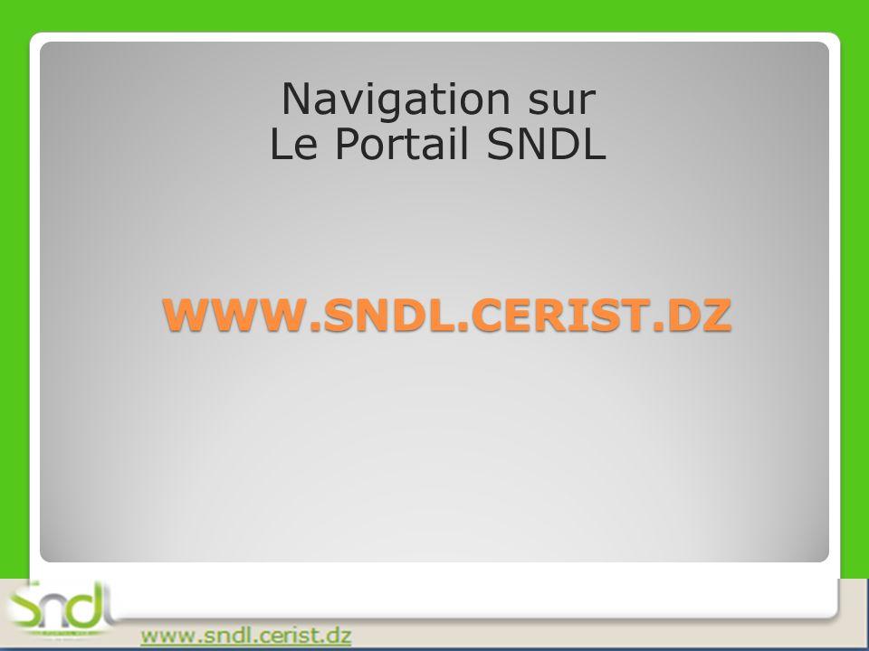 Contact: csndl@mail.cerist.dz sndl@mail.cerist.dz Tel/fax 021.91.21.87 poste 180 Merci