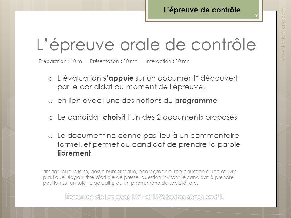 Lépreuve orale de contrôle www.kedemferre.com 19 Préparation : 10 m Présentation : 10 mn Interaction : 10 mn o Lévaluation sappuie sur un document* dé