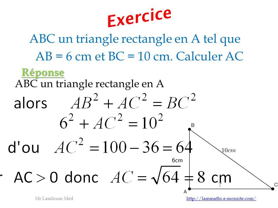ABC un triangle rectangle en A tel que AB = 6 cm et BC = 10 cm.