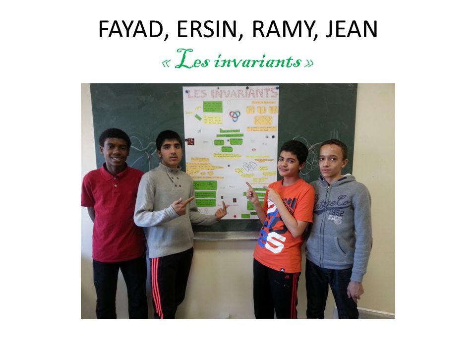 FAYAD, ERSIN, RAMY, JEAN « Les invariants »