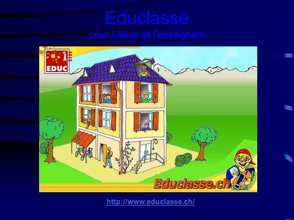 Educlasse pour lélève et lenseignant http://www.educlasse.ch/