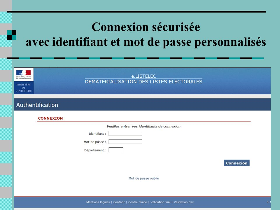 3 Connexion sécurisée avec identifiant et mot de passe personnalisés