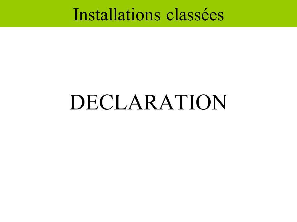Installations classées DECLARATION