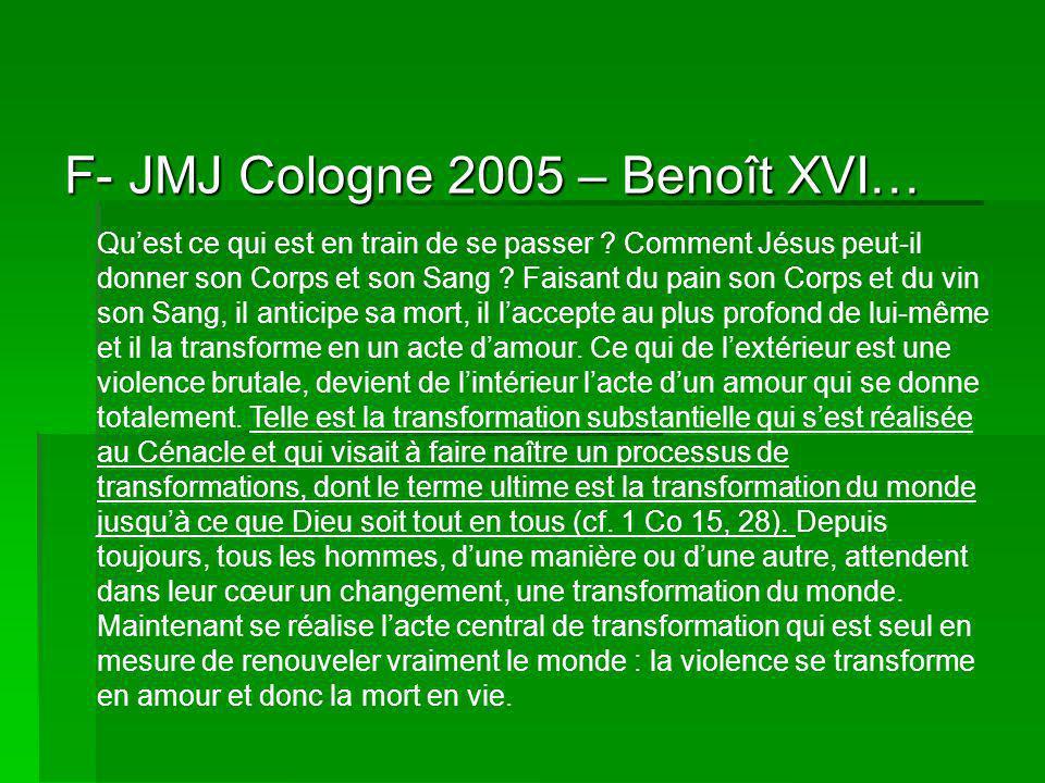 F- JMJ Cologne 2005 – Benoît XVI… Quest ce qui est en train de se passer .