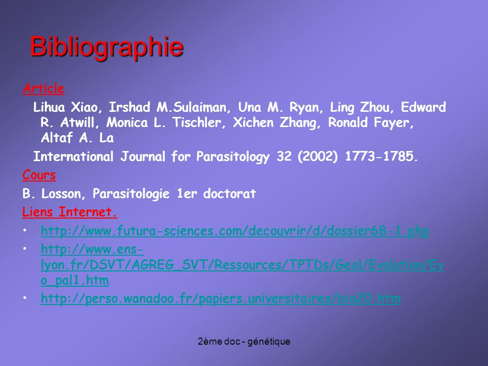 2ème doc - génétique Bibliographie Article Lihua Xiao, Irshad M.Sulaiman, Una M. Ryan, Ling Zhou, Edward R. Atwill, Monica L. Tischler, Xichen Zhang,