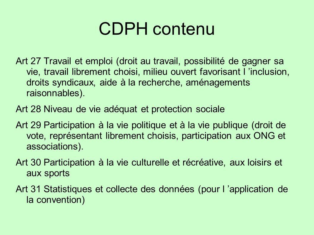 CDPH contenu Art 27 Travail et emploi (droit au travail, possibilité de gagner sa vie, travail librement choisi, milieu ouvert favorisant l inclusion,