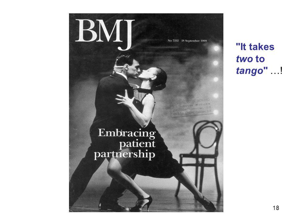 18 It takes two to tango …!