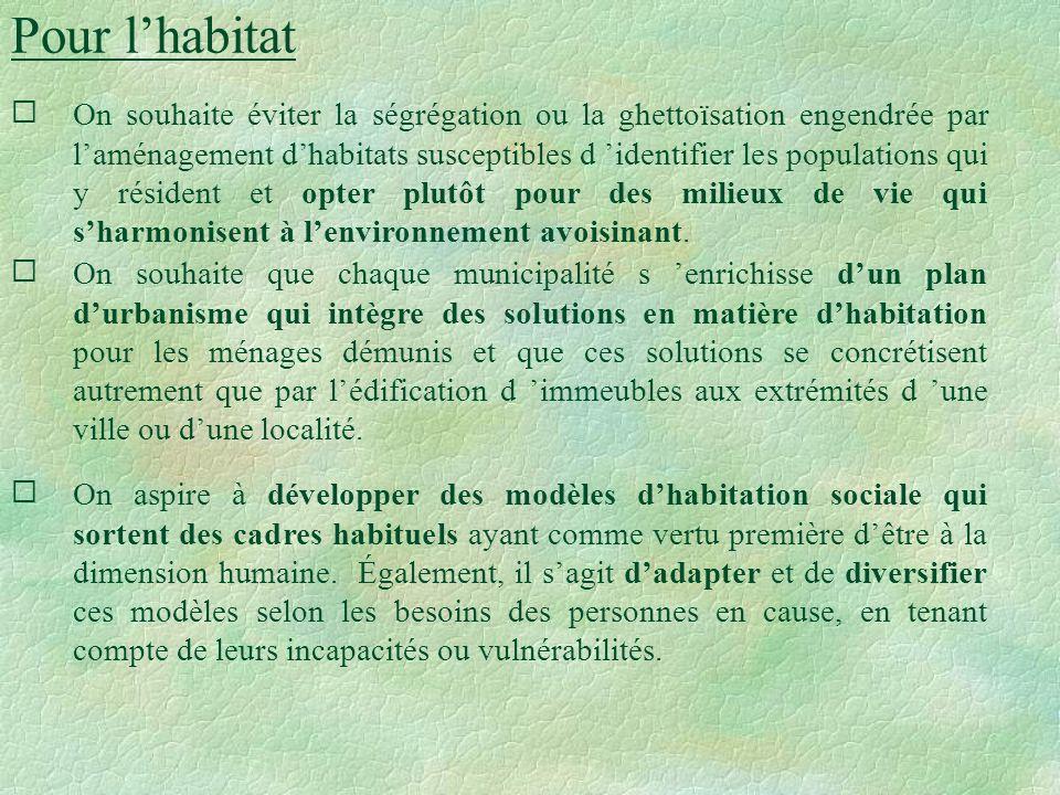 Quels objectifs doit-on retenir en vue de promouvoir le développement du logement social dans Lanaudière ? (suite) La pertinence de développer davanta
