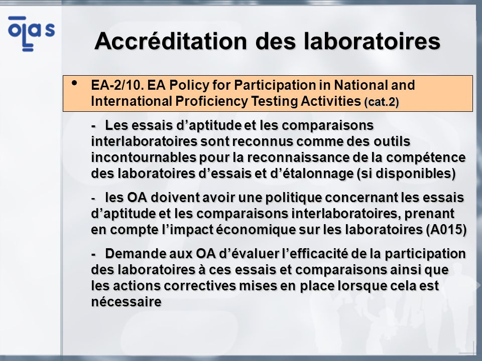 (cat.2) EA-2/10. EA Policy for Participation in National and International Proficiency Testing Activities (cat.2) -Les essais daptitude et les compara