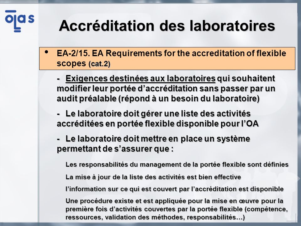 (cat.2) EA-2/15. EA Requirements for the accreditation of flexible scopes (cat.2) -Exigences destinées aux laboratoires qui souhaitent modifier leur p