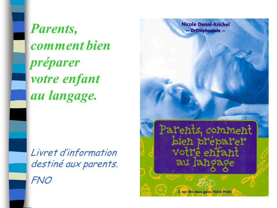 Informer sur... n Le développement du langage n Les objectifs de travail à se fixer dans les différents domaines –motricité –développement sensoriel –