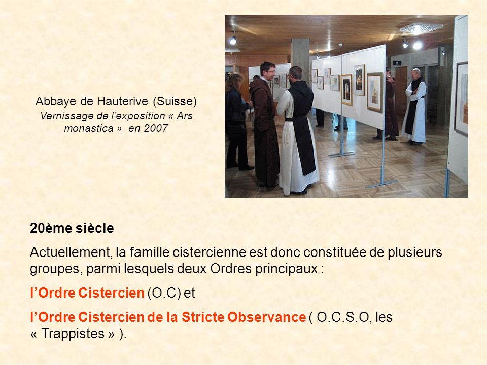 20ème siècle Actuellement, la famille cistercienne est donc constituée de plusieurs groupes, parmi lesquels deux Ordres principaux : lOrdre Cistercien