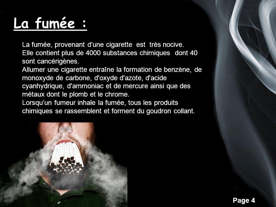Page 5 La nicotine La nicotine qui nest pas cancérigène, rend les fumeurs dépendants au tabac.
