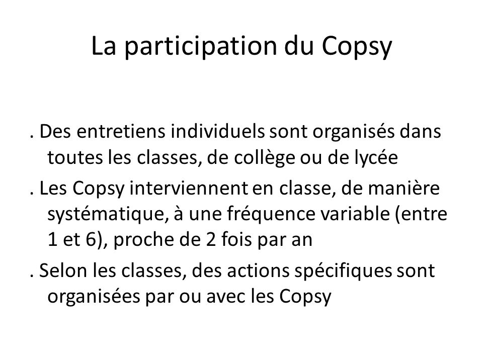 La participation du Copsy.