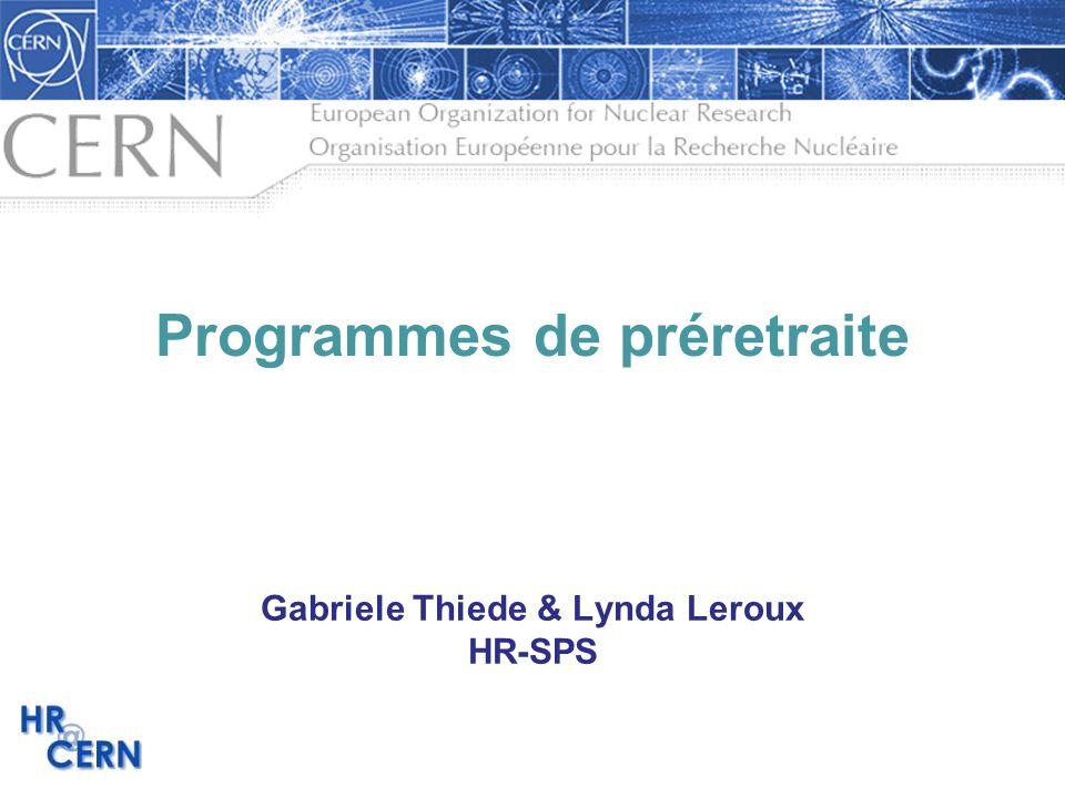 Programmes de préretraite Gabriele Thiede & Lynda Leroux HR-SPS
