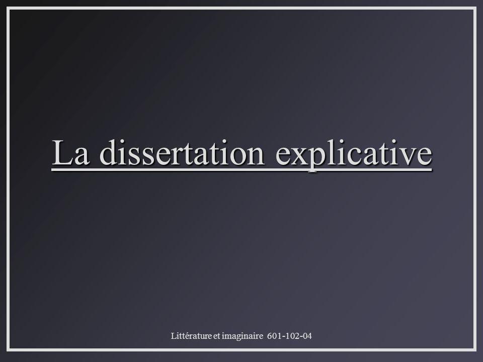 Littérature et imaginaire 601-102-04 La dissertation explicative