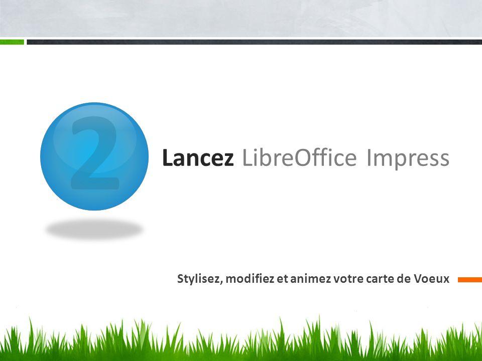 LibreOffice Impress Vous pouvez trouver le dossier LibreOffice vous-même en cliquant sur le bouton Démarrer, sur Tous les programmes, puis sur le dossier LibreOffice.