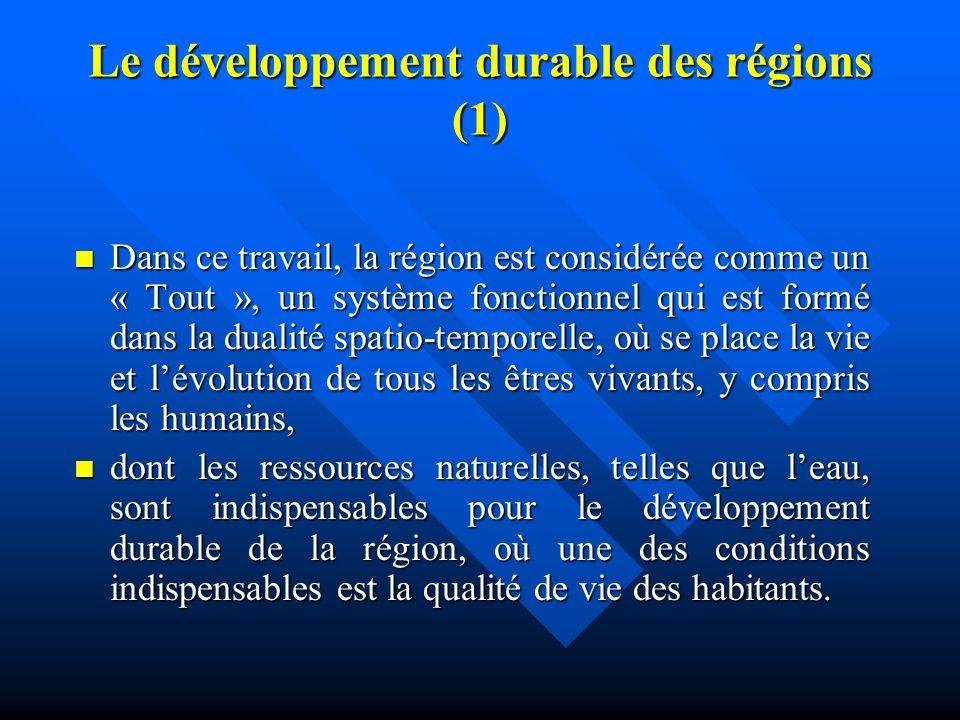 Des méthodologies systémiques (4) La région comsidérée comme un système ouvert, dynamique et complex. La région comsidérée comme un système ouvert, dy