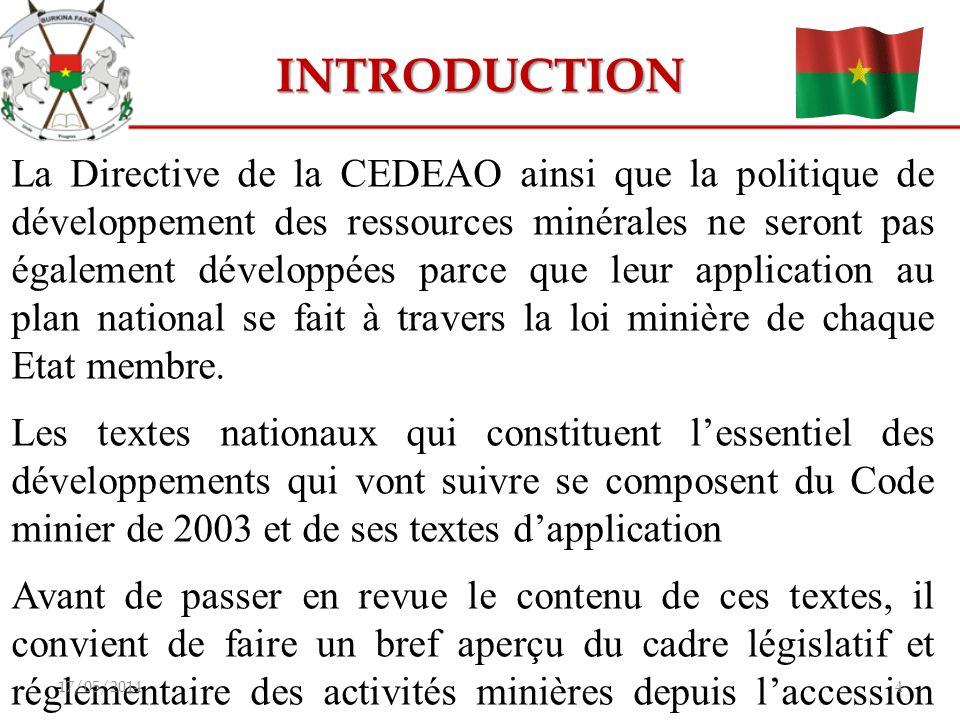 INTRODUCTION La Directive de la CEDEAO ainsi que la politique de développement des ressources minérales ne seront pas également développées parce que