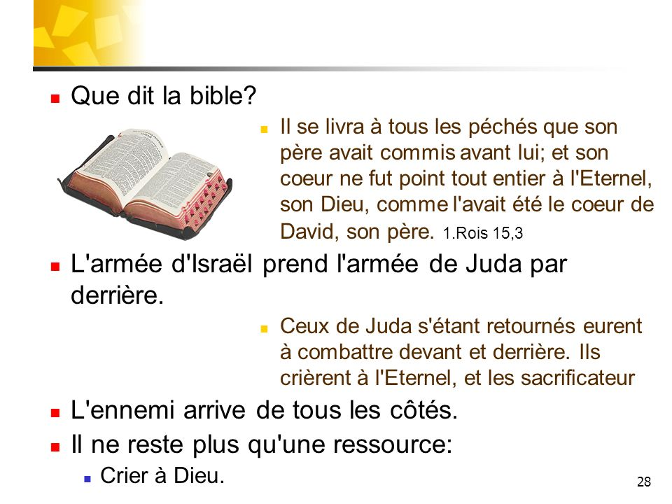 28 Que dit la bible.