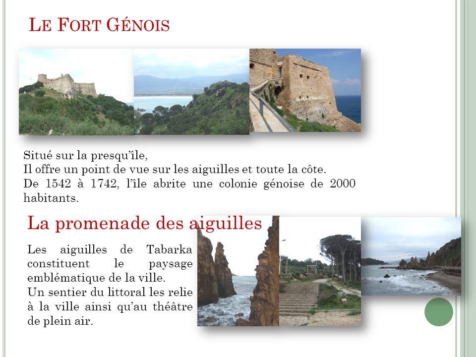 L E F ORT G ÉNOIS Situé sur la presquîle, Il offre un point de vue sur les aiguilles et toute la côte. De 1542 à 1742, lîle abrite une colonie génoise