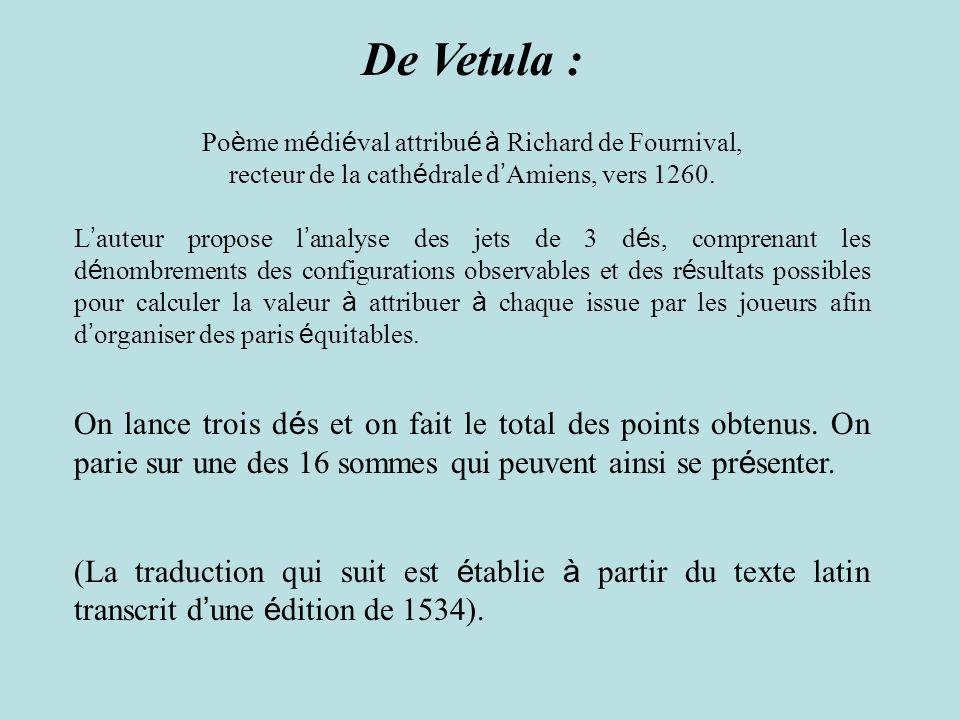 De Vetula : Po è me m é di é val attribu é à Richard de Fournival, recteur de la cath é drale d Amiens, vers 1260. L auteur propose l analyse des jets