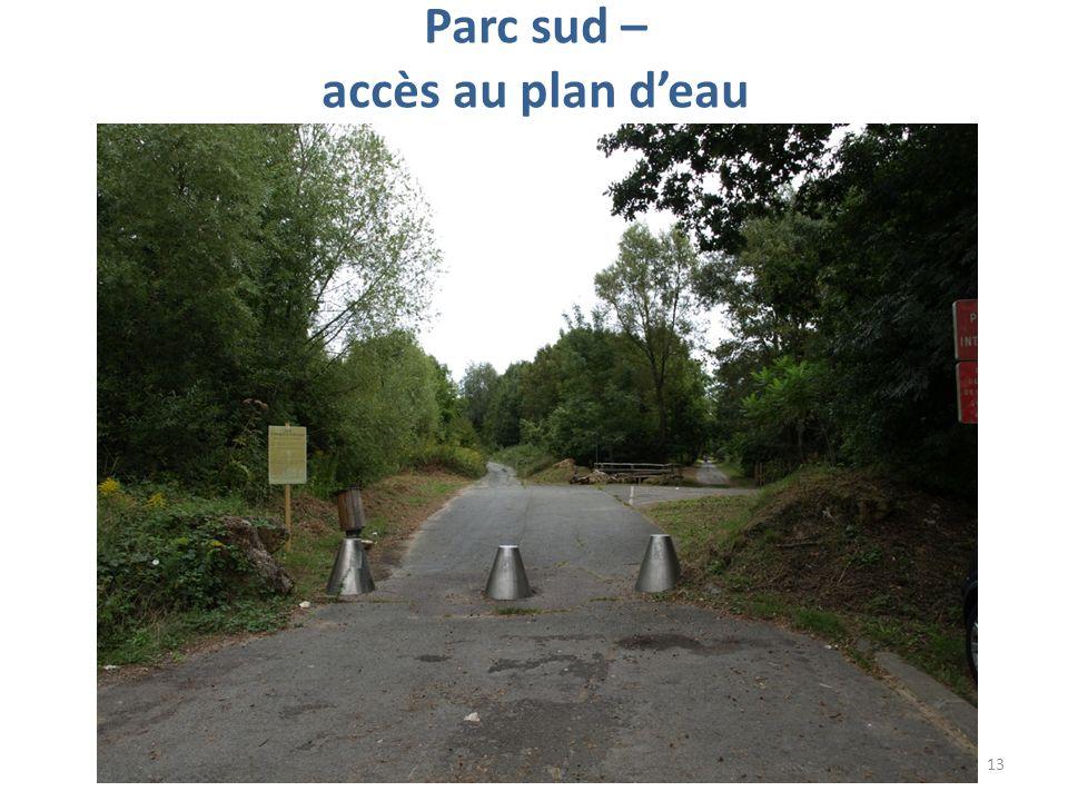 Parc sud – accès au plan deau 13