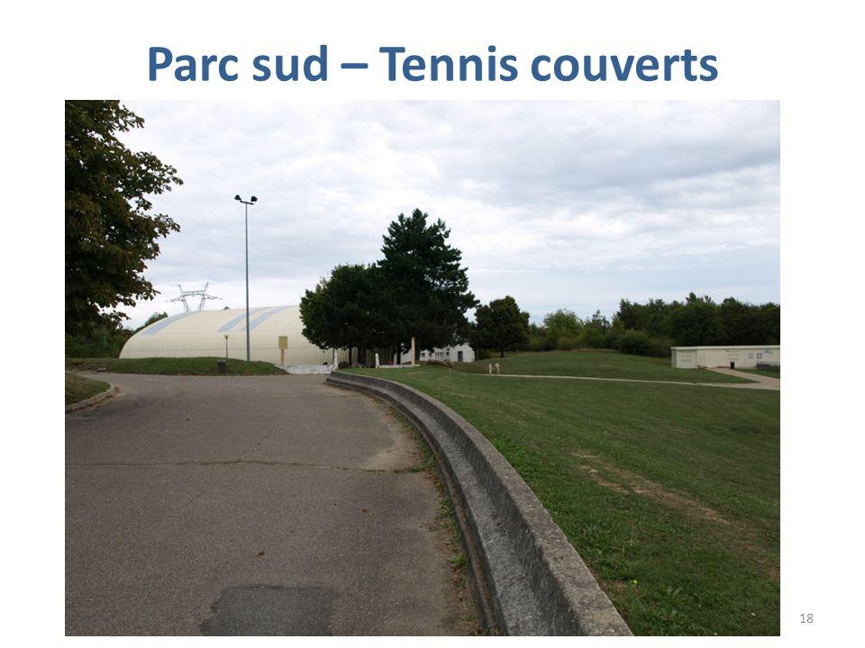 Parc sud – Tennis couverts 18