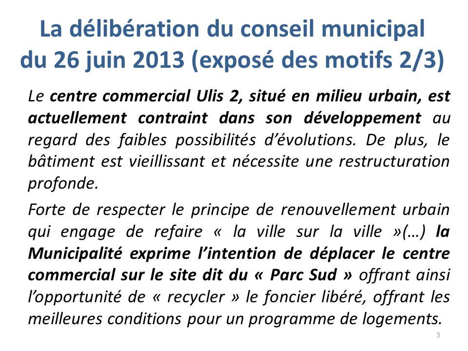 La délibération du conseil municipal du 26 juin 2013 (exposé des motifs 3/3) Le secteur du Parc Sud appartient en totalité à la commune.