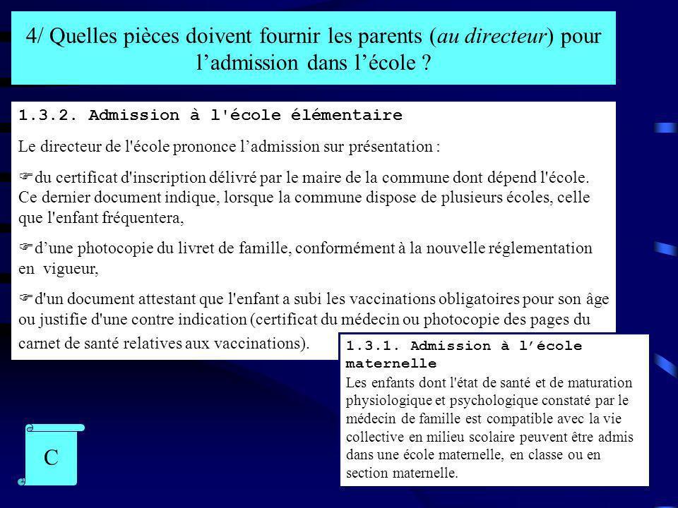 Réponse ministérielle à une question dun Parlementaire du 5 août 1996 Certificat médical à ladmission à lécole maternelle (J.O.