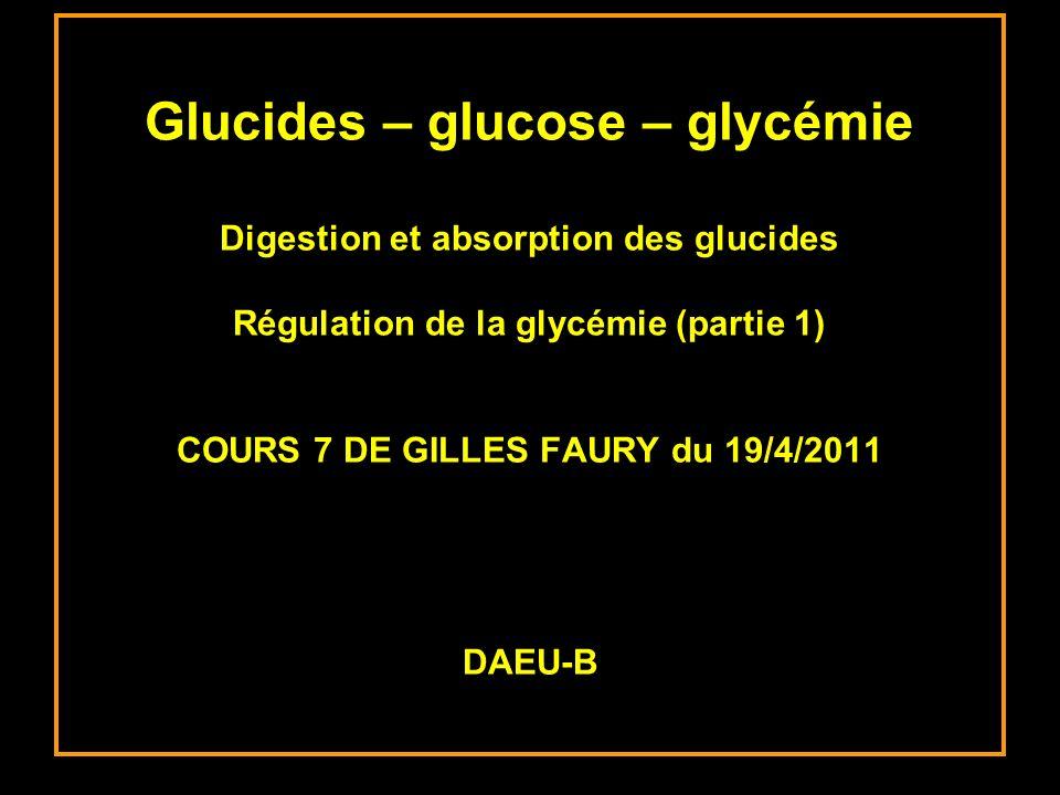 1- LA REGULATION DE LA GLYCEMIE