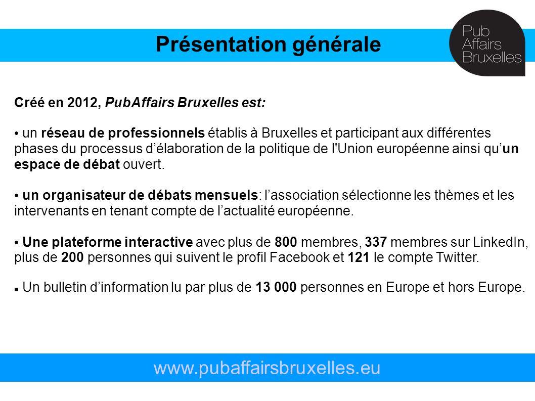 Créé en 2012, PubAffairs Bruxelles est: un réseau de professionnels établis à Bruxelles et participant aux différentes phases du processus délaboratio