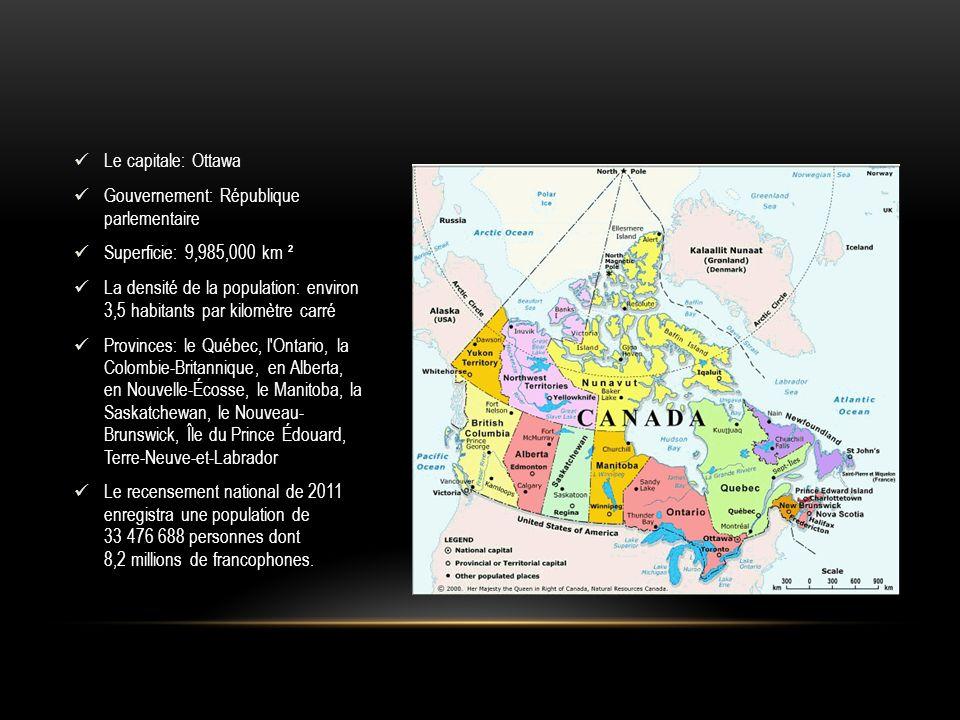 Le capitale: Ottawa Gouvernement: République parlementaire Superficie: 9,985,000 km ² La densité de la population: environ 3,5 habitants par kilomètre