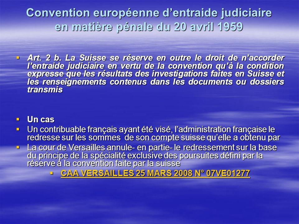 Convention européenne dentraide judiciaire en matière pénale du 20 avril 1959 Art.