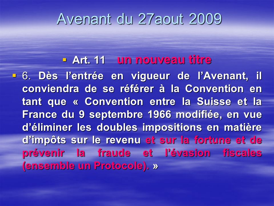Avenant du 27aout 2009 Art. 11 un nouveau titre Art.