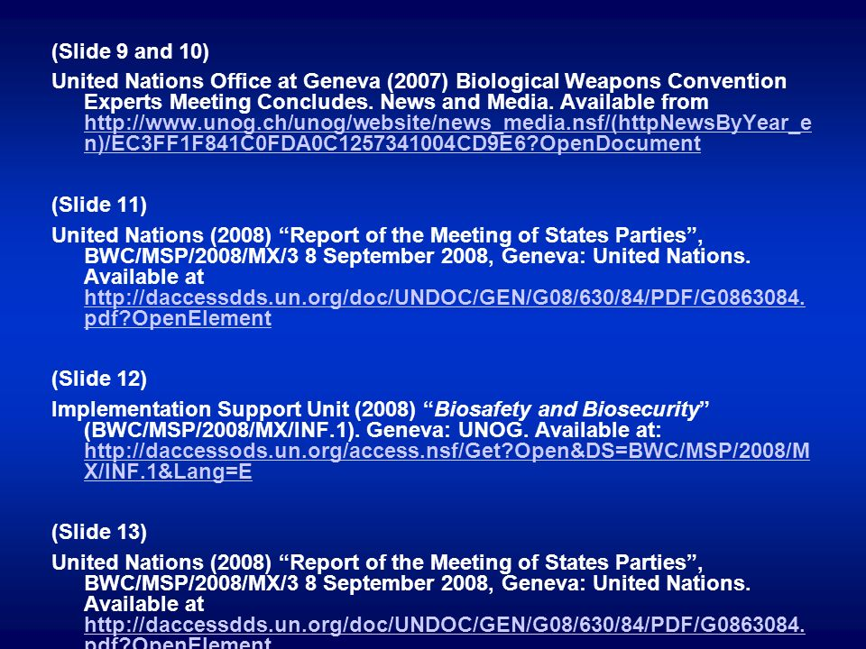(Slide 9 and 10) United Nations Office at Geneva (2007) Biological Weapons Convention Experts Meeting Concludes. News and Media. Available from http:/