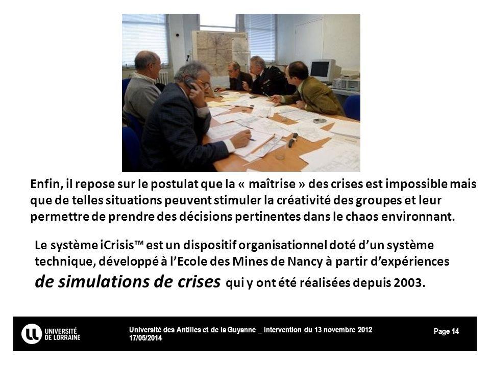 Page 17/05/2014 Université des Antilles et de la Guyanne _ Intervention du 13 novembre 2012 14 Enfin, il repose sur le postulat que la « maîtrise » de