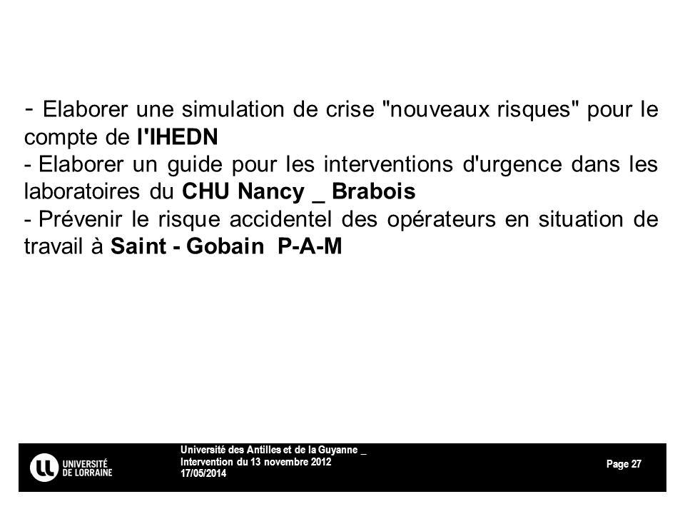 Page 17/05/2014 Université des Antilles et de la Guyanne _ Intervention du 13 novembre 2012 27 - Elaborer une simulation de crise