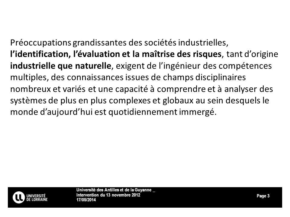 Page 17/05/2014 Université des Antilles et de la Guyanne _ Intervention du 13 novembre 2012 3 Préoccupations grandissantes des sociétés industrielles,