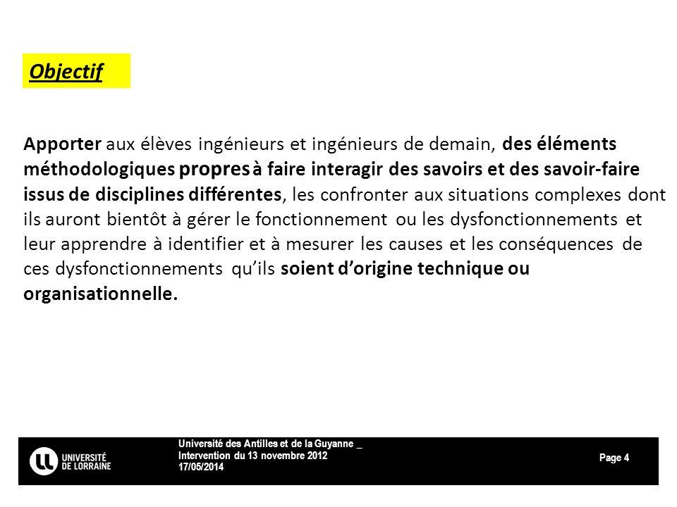 Page 17/05/2014 Université des Antilles et de la Guyanne _ Intervention du 13 novembre 2012 4 Apporter aux élèves ingénieurs et ingénieurs de demain,
