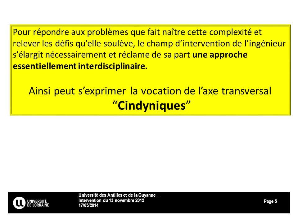 Page 17/05/2014 Université des Antilles et de la Guyanne _ Intervention du 13 novembre 2012 5 Pour répondre aux problèmes que fait naître cette comple