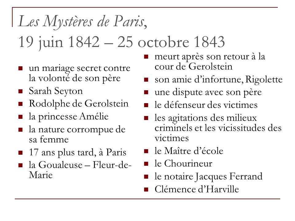 Les Mystères de Paris, 19 juin 1842 – 25 octobre 1843 un mariage secret contre la volonté de son père Sarah Seyton Rodolphe de Gerolstein la princesse