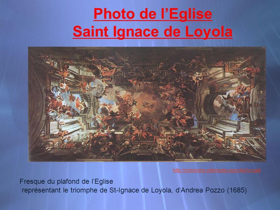 Photo de lEglise Saint Ignace de Loyola Fresque du plafond de lEglise représentant le triomphe de St-Ignace de Loyola, dAndrea Pozzo (1685) http://commons.wikimedia.org/wiki/Accueil