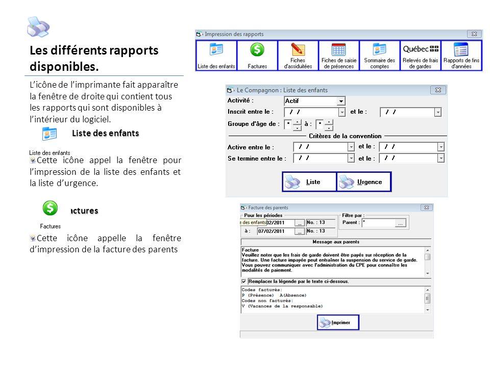 Les différents rapports disponibles.
