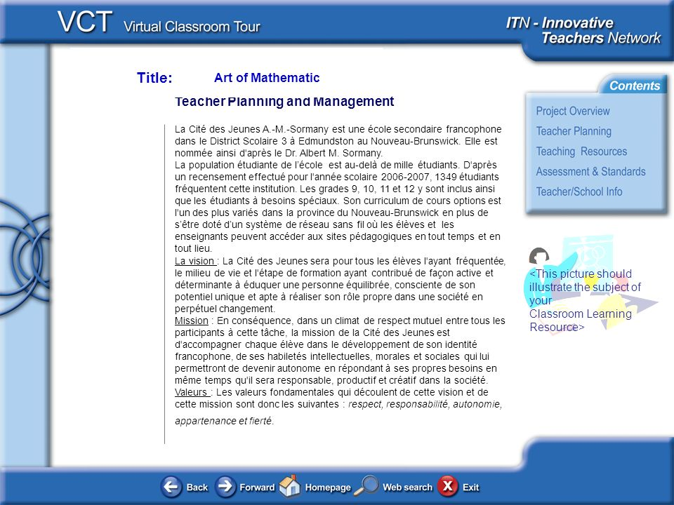 <This picture should illustrate the subject of your Classroom Learning Resource> Teacher Planning and Management La Cité des Jeunes A.-M.-Sormany est