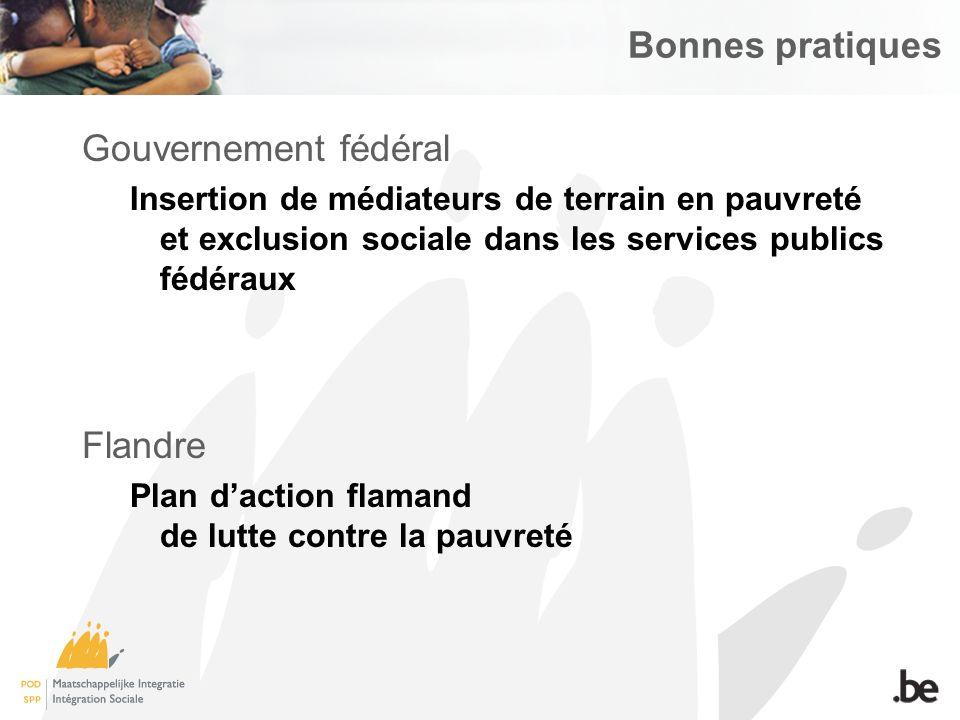 Gouvernement fédéral Insertion de médiateurs de terrain en pauvreté et exclusion sociale dans les services publics fédéraux Flandre Plan daction flamand de lutte contre la pauvreté Bonnes pratiques