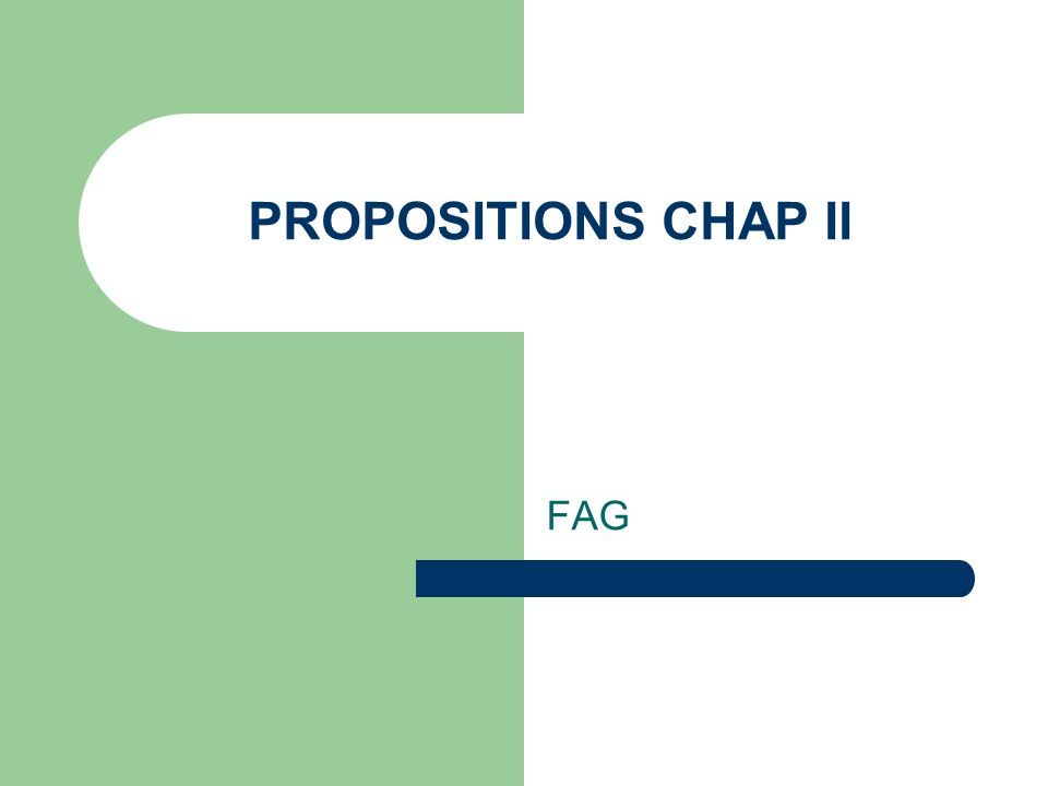 PROPOSITIONS CHAP II FAG