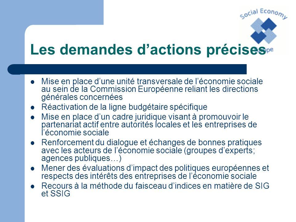 Les demandes dactions précises Mise en place dune unité transversale de léconomie sociale au sein de la Commission Européenne reliant les directions g