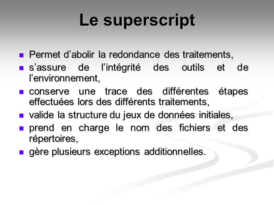 Étapes du superscript Crée larborescence des répertoires, valide la structure.